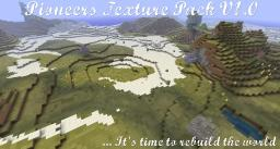 Pioneers Texture Pack now with bump maps for GLSL 1.5 (not compatible with beta1.6) Minecraft Texture Pack