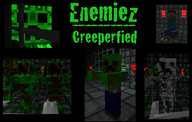Creeperfied Enemy Skins