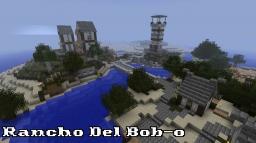 Rancho Del Bob-o Minecraft Map & Project