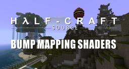 HalfCraft Source Mod bump mapping Shaders (not compatible with minecraft 1.0.0) Minecraft Texture Pack