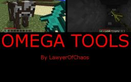 Omega Tools - By LawyerOfChaos Minecraft Mod
