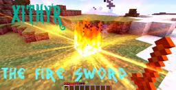 Xithyr - The Fire Mod! (OUTDATED) Minecraft Mod