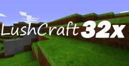LushCraft 32x 3.3 *1.6.2 READY* Minecraft Texture Pack