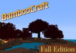 BambooCraft [FallPack][1.0.0][16x] Minecraft Texture Pack