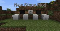 New Stone Mod(finally updated) Minecraft Mod