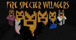 Fire Spectre Villagers