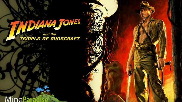 Indiana Jones and the temple of Minecraft!