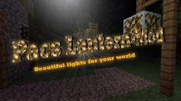 Pacs Lantern-Mod - Beautiful lights for your world! (1.2 BIG UPDATE) Minecraft Mod