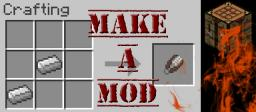 How to Start Making Mods [TUTORIAL] Minecraft