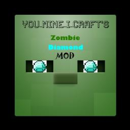 YMIC's Zombie Diamond mod (Read Description)