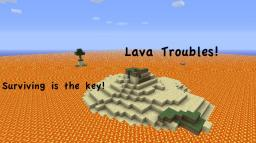 Lava Troubles Minecraft Map & Project
