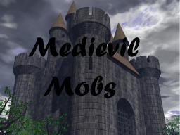Medieval Mobs Minecraft Texture Pack