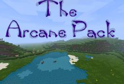 RETIRED : The Arcane Pack (1.1 ready) New Dragon! Minecraft Texture Pack