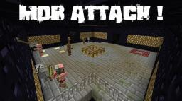 MOB ATTACK ! Minecraft Project