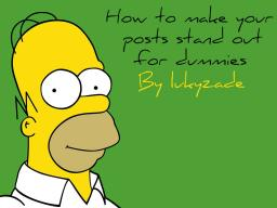 How to make your posts stand out for dummies. Minecraft Blog