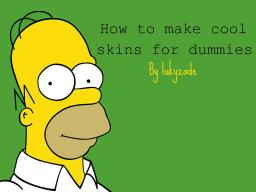 How to make cool skins for dummies. Minecraft Blog