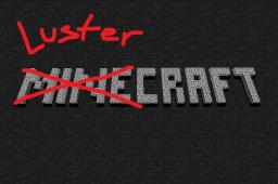 Luster Craft Minecraft Texture Pack