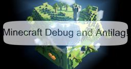 Minecraft Debug and Antilag (New parameters,1.4-1.5.2 compatible!) Minecraft Mod