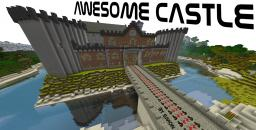 Awesome Castle [World Save/Schematic] Minecraft Map & Project