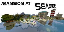 Mansion at seaside [Schematic] Minecraft