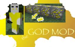 the GOD MOD [v1.1] Minecraft Mod