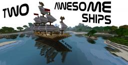 Two awesome Ships [Schematic/World Save] Minecraft