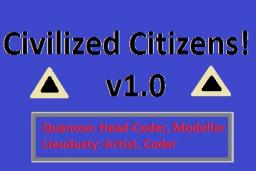 Civilized Citizens! [1.8.1] v1.0 Minecraft Mod