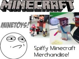 Spiffy Minecraft Merchandise! MineToys! Make Your Minecraft Skin A 3D Toy!!! Minecraft Blog