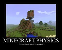 Physics Mod [1.0.0][WIP] Minecraft Mod