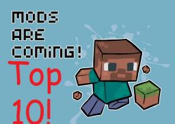 Top Ten Minecraft Mods! (Not all updated to 1.0) Minecraft Blog Post
