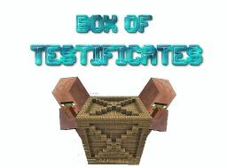 BOX OF TESTIFICATES