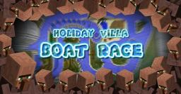 HOLIDAY VILLA BOAT RACE (NOW WITH VILLAGERS)!