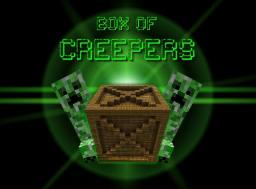 BOX OF CREEPERS