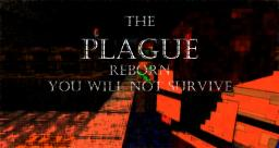 The Plague: Reborn [Demons-Hardcore-Roleplay-Bosses-Multiworld] Minecraft Server