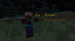 Eric's Retexture- 1.4 (Pretty Scary Update!) Minecraft Texture Pack
