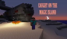 Caught on the Magic Island - It's an Adventure [paused] Minecraft Map & Project