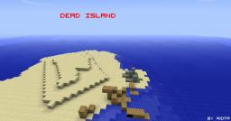 Dead Island Minecraft Map & Project
