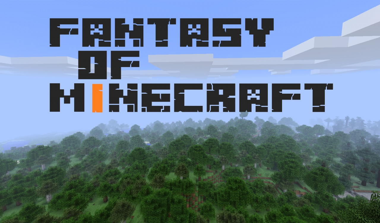 Fantasy of Minecraft [1.8] Soon for 1.0.0