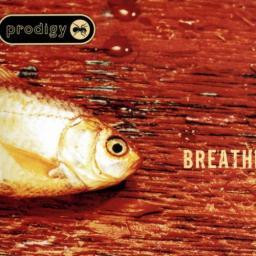 BREATHE: THE PRODIGY