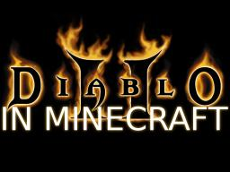DIABLO 2 IN MINECRAFT (on hold) Minecraft Map & Project