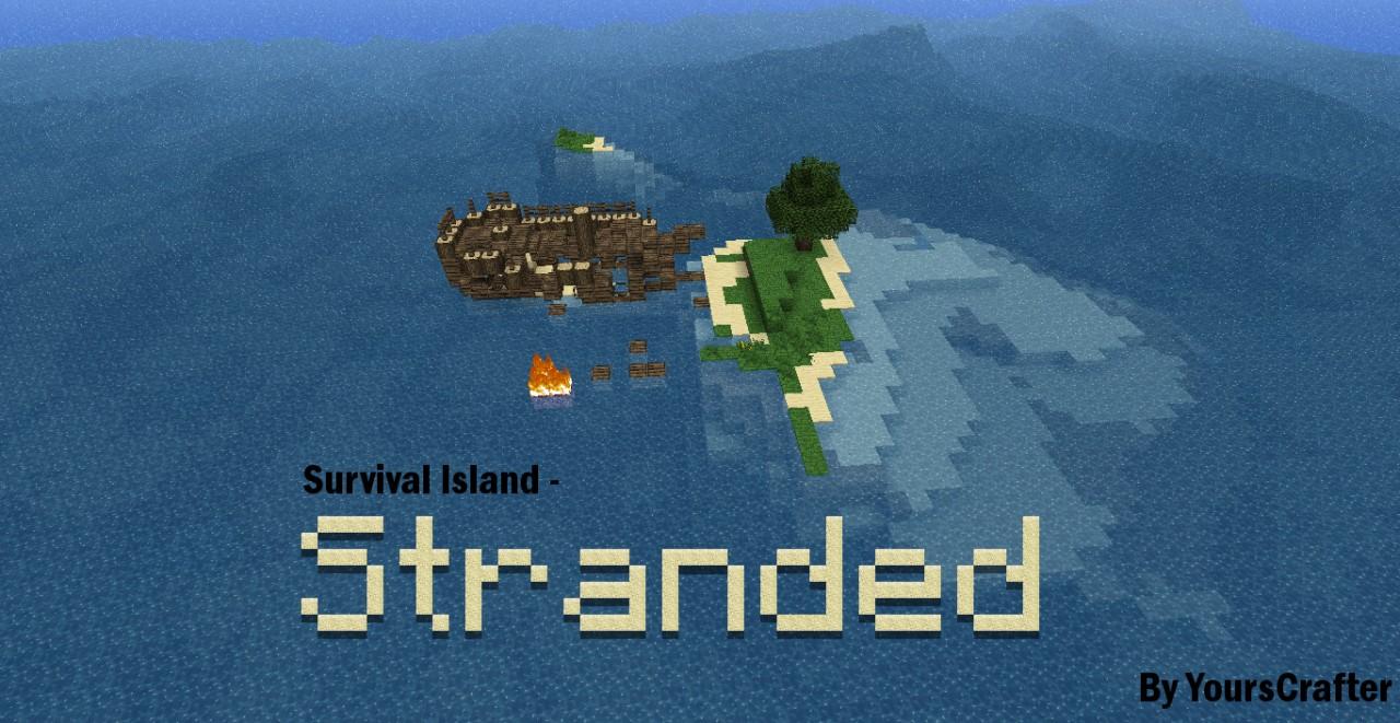 Survival Island - Stranded [v1.4] Minecraft Project