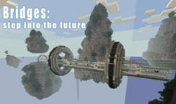 Bridges: step into the future Minecraft Map & Project
