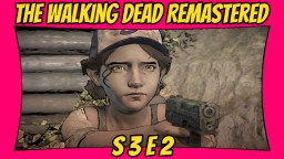 The Walking Dead: Definitive Edition   Season 3: Episode 2   Remastered TWD [Xbox One X] [60 FPS] Minecraft Blog