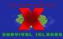 Stop Flooding PMC with Survival Islands Minecraft Blog