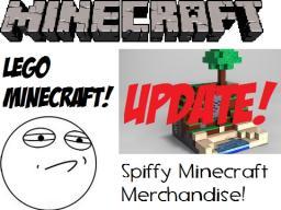 Spiffy Minecraft Merchandise! LEGO MInecraft!!! UPDATE!!! One Month And Still No Respose?! Minecraft Blog