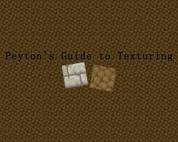 Peyton's Guide to Texturing (No longer viable) Minecraft Blog