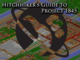 Hitchhikers Guide to Project 1845 Minecraft