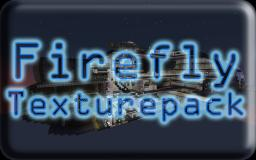 Firefly Texturepack [Sci-Fi] Now updated! Minecraft