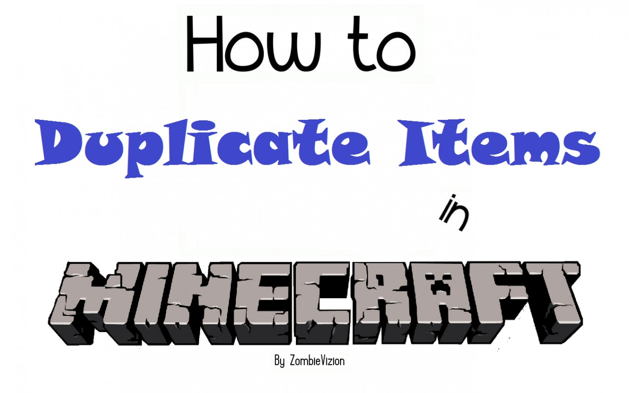 How to Duplicate Items in Minecraft 1.1 Minecraft Blog
