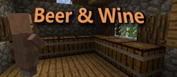 Beer & Wine v1.0 Minecraft Mod